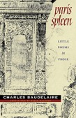 Charles Baudelaire's Paris Spleen translated by Keith Waldrop